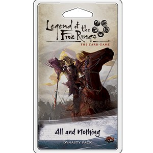 All and Nothing Expansion Pack: L5R LCG [ANG]