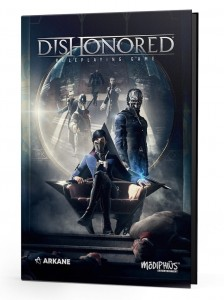 Dishonored: The Roleplaying Game Core Rulebook