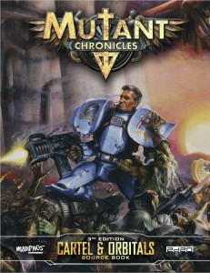 Mutant Chronicles: Cartel and Orbitals Sourcebook