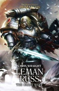 PRIMARCHS: Leman Russ The Great Wolf  (HB)