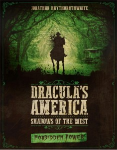 Dracula's American: Forbidden Power
