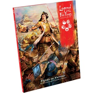 Fields of Victory: Legends of the Five Rings RPG