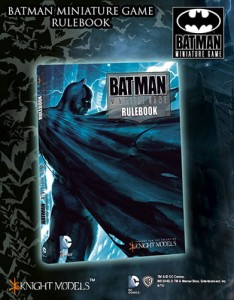 BATMAN MINIATURE GAME RULEBOOK