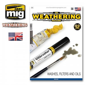 THE WEATHERING MAGAZINE #17 WASHES, FILTERS AND OILS (ENG)