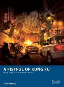 A FISTFUL OF KUNG FU: HONG KONG MOVIE WARGAMES RULES