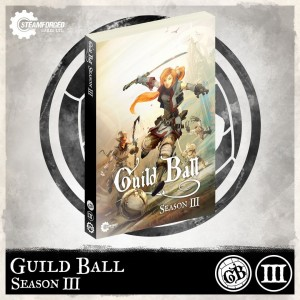 GUILD BALL SEASON 3
